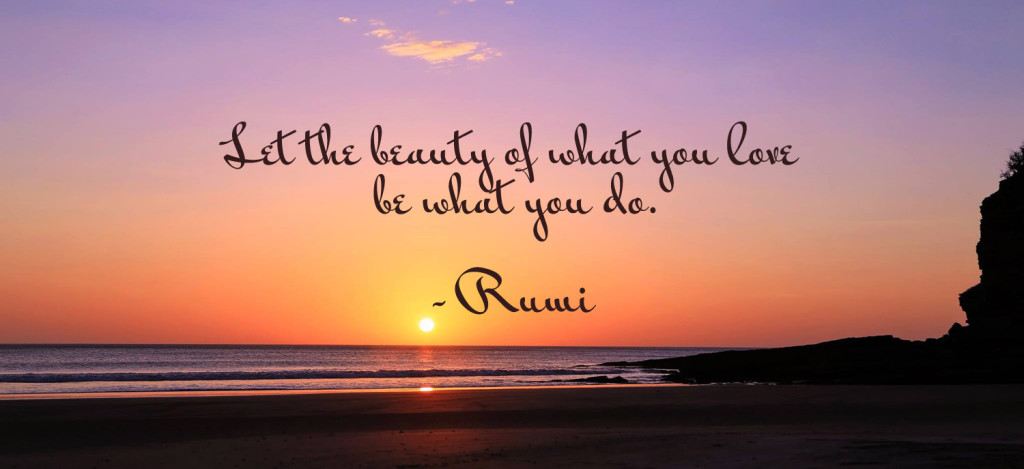 Let The Beauty Of What You Do...