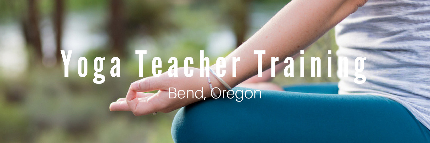 Bend, Oregon 200 hr. yoga teacher training