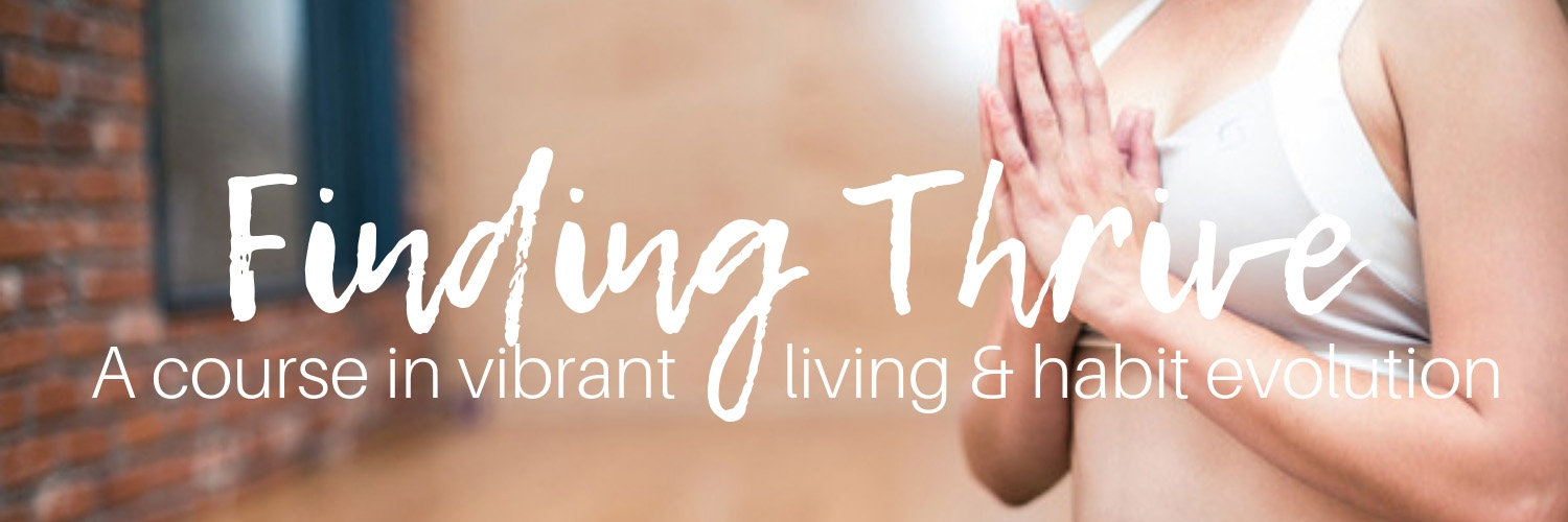 Finding thrive vibrant living course