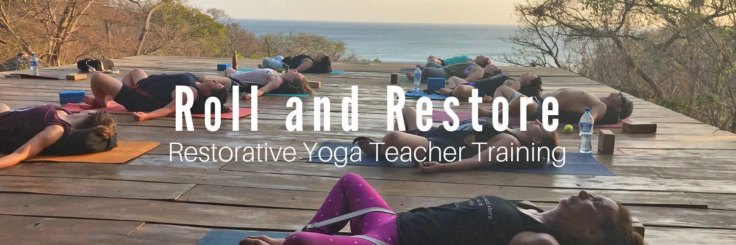 Roll and Restore Yoga Teacher Training